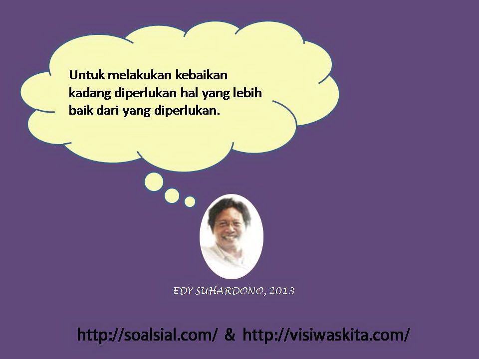 Edy  Suhardono Quotation #001